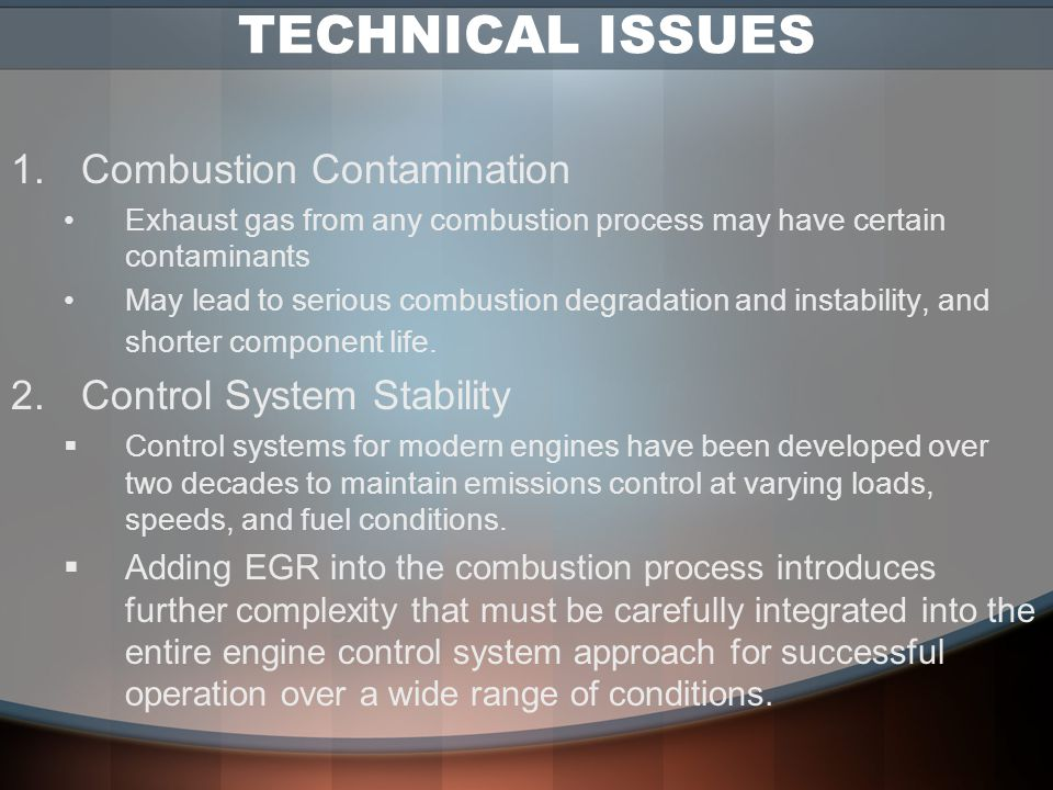 TECHNICAL ISSUES Combustion Contamination Control System Stability