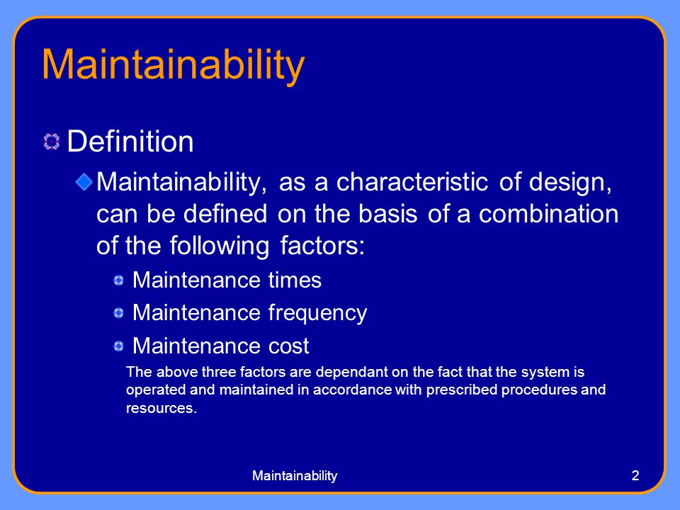 Design For Maintainability Ppt Video Online Download