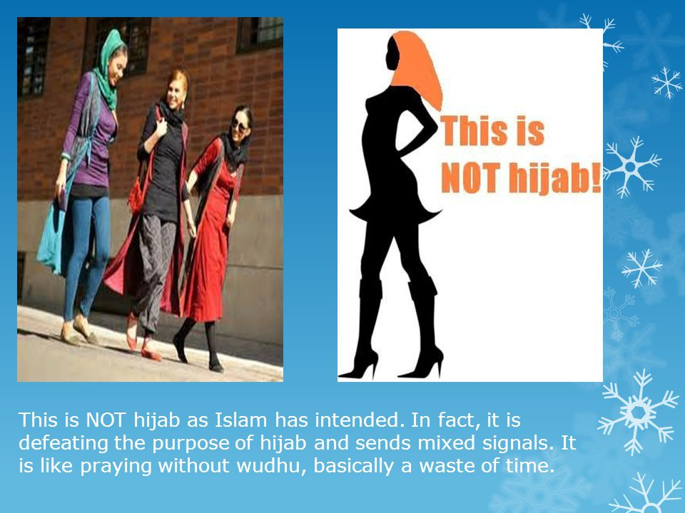 This is NOT hijab as Islam has intended