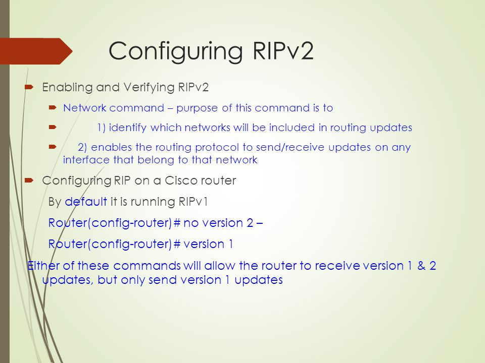 Configuring RIPv2 Enabling and Verifying RIPv2