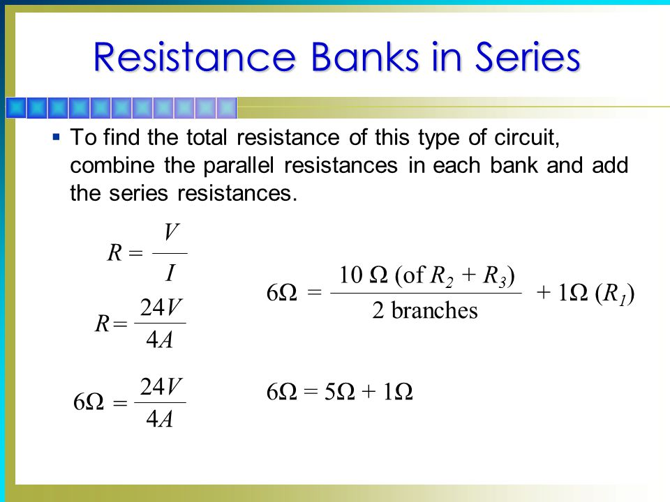 Resistance Banks in Series