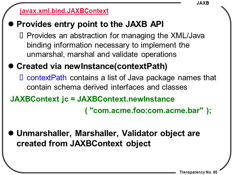 JAXB (Java API for XML Data Binding) - ppt download