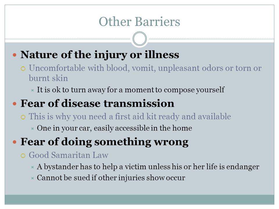 Other Barriers Nature of the injury or illness
