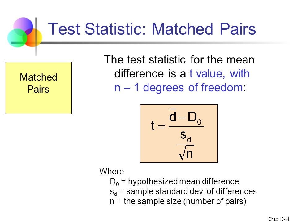 Test Statistic: Matched Pairs