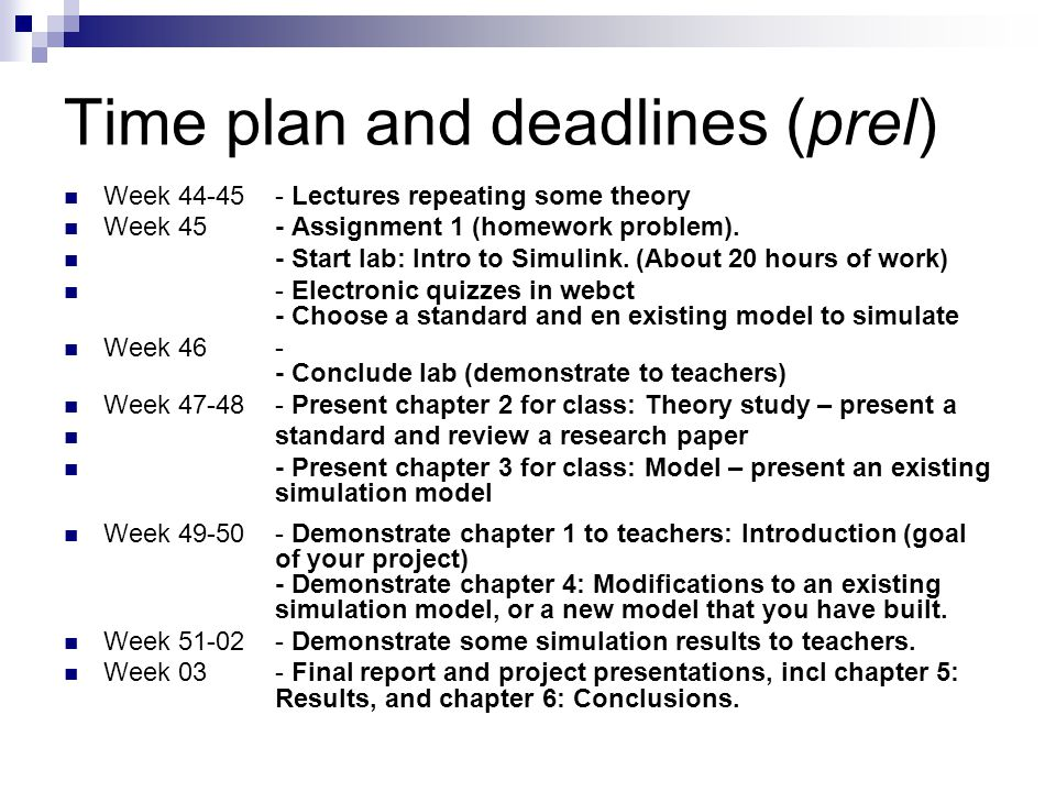 Time plan and deadlines (prel)
