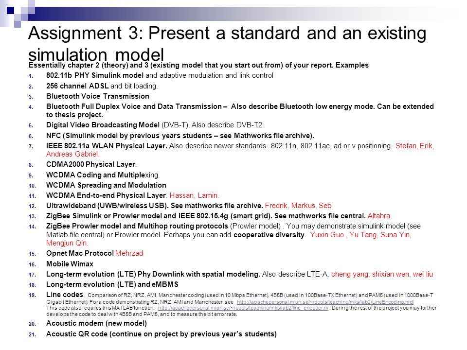 Assignment 3: Present a standard and an existing simulation model