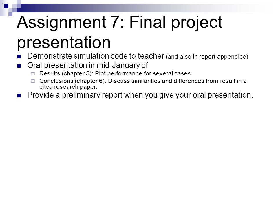 Assignment 7: Final project presentation