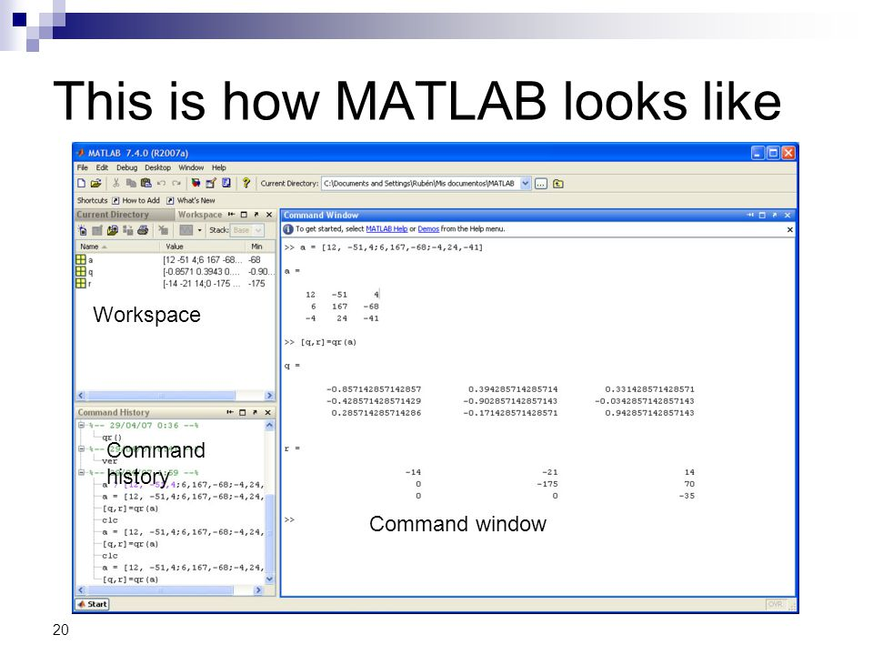 This is how MATLAB looks like