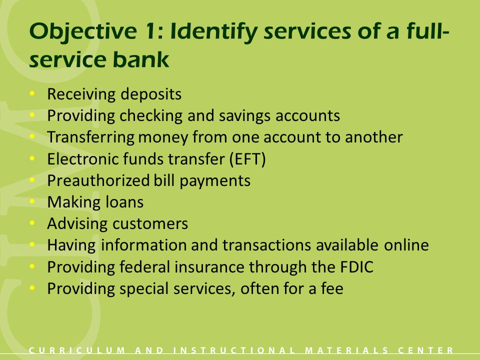 Objective 1: Identify services of a full-service bank
