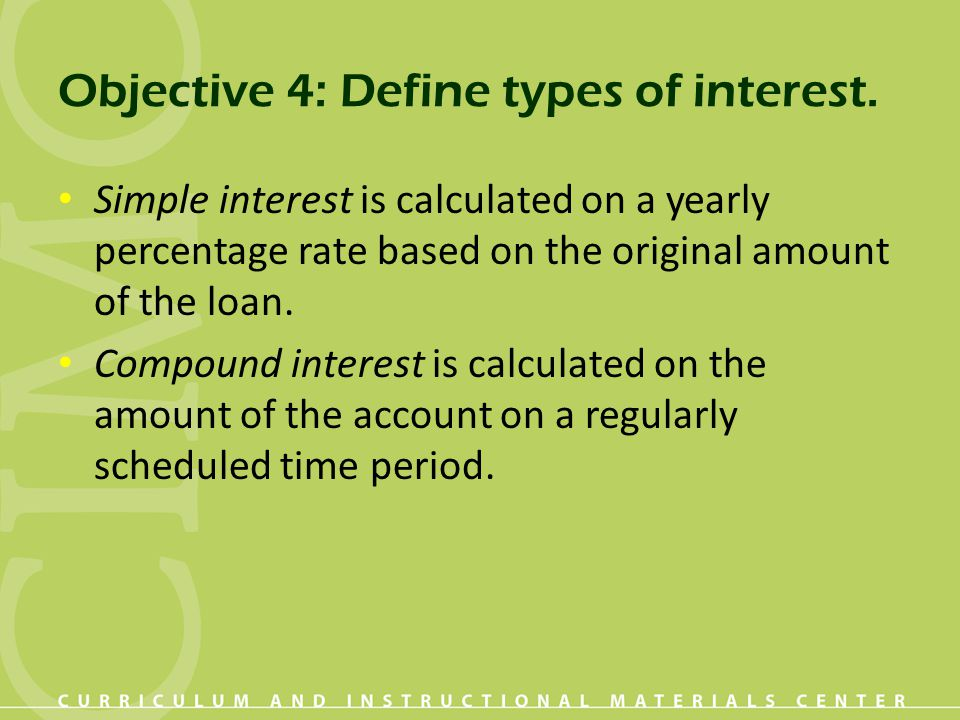 Objective 4: Define types of interest.