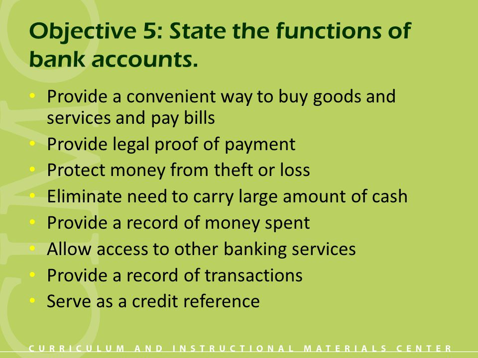 Objective 5: State the functions of bank accounts.