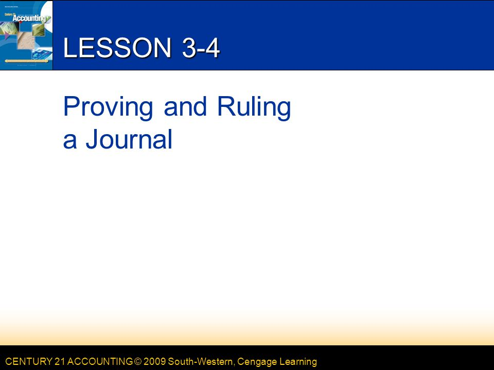 LESSONG 3-4 Proving and Ruling a Journal