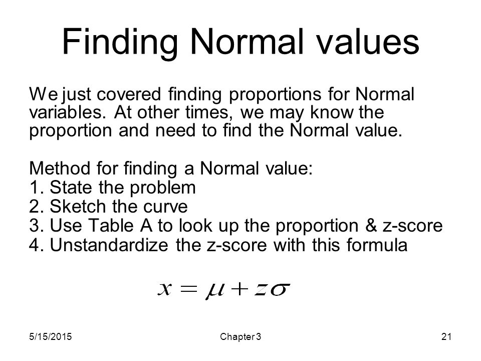 HS 67 - Intro Health Stat Saturday, April 15, Saturday, April 15, Finding Normal values.