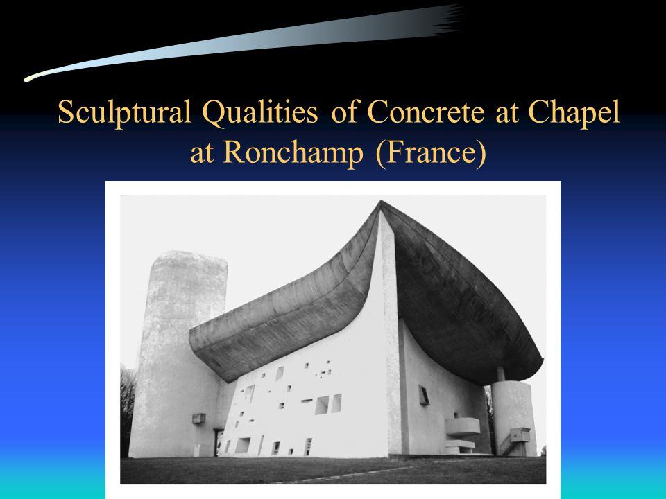 Sculptural Qualities of Concrete at Chapel at Ronchamp (France)