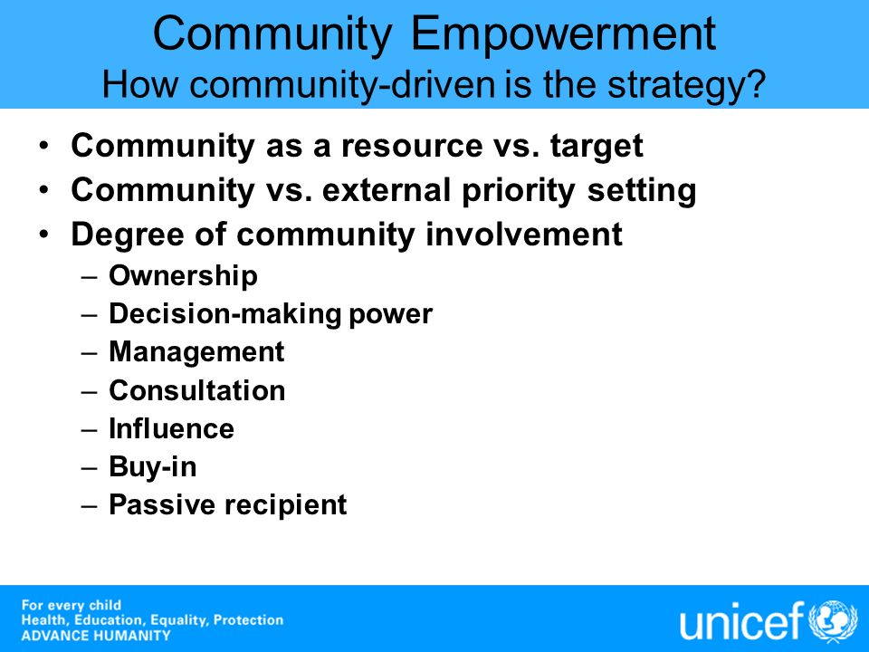 Community Empowerment How community-driven is the strategy