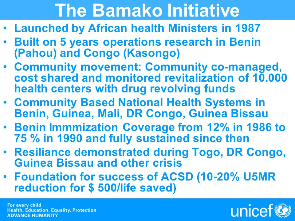The Bamako Initiative Launched by African health Ministers in 1987