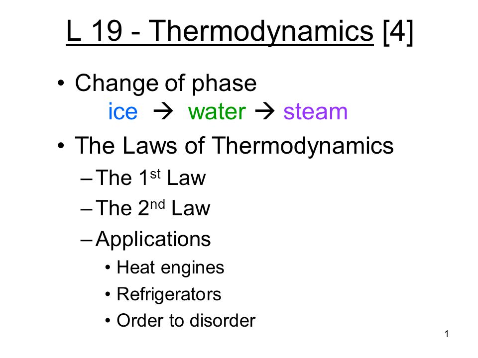 L 19 - Thermodynamics [4] Change of phase ice  water  steam