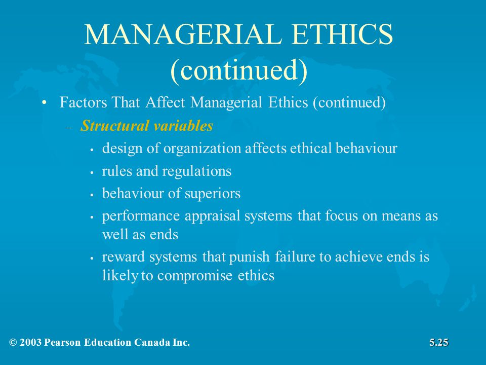 MANAGERIAL ETHICS (continued)