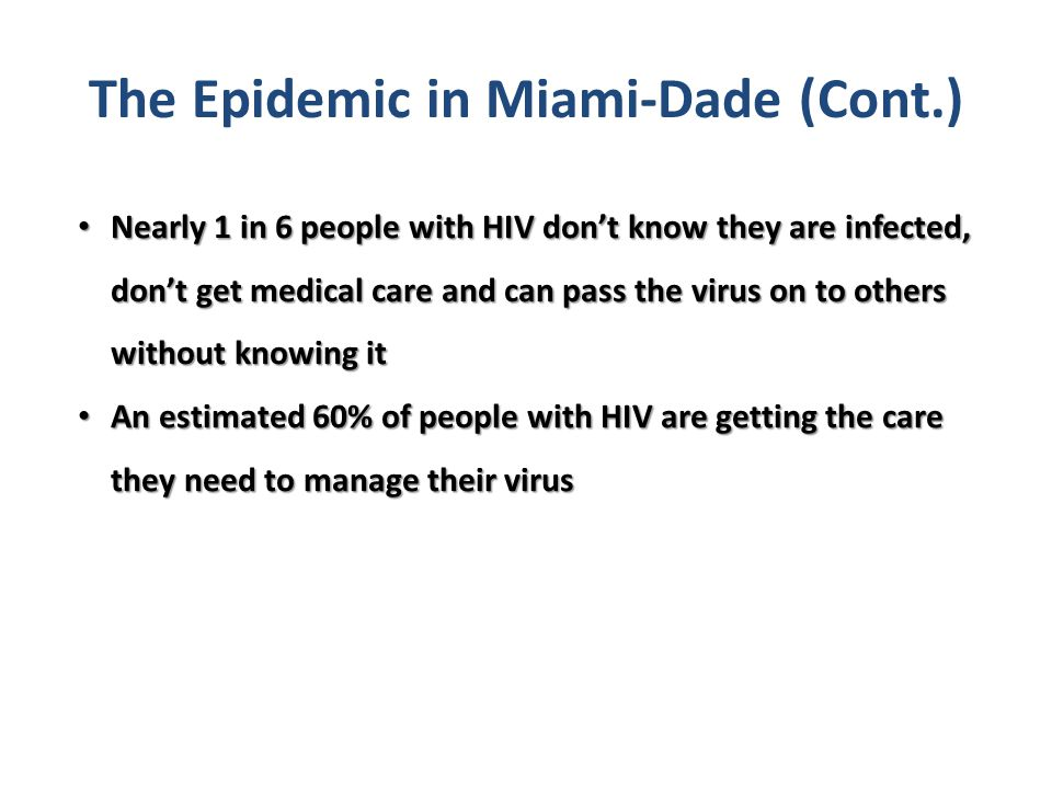 The Epidemic in Miami-Dade (Cont.)