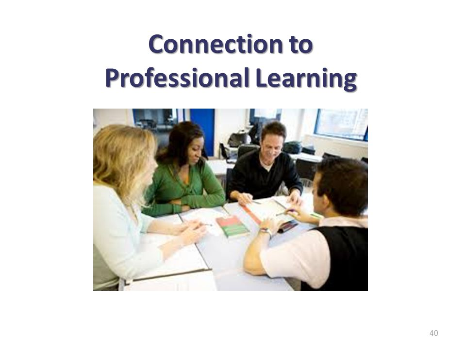 Connection to Professional Learning