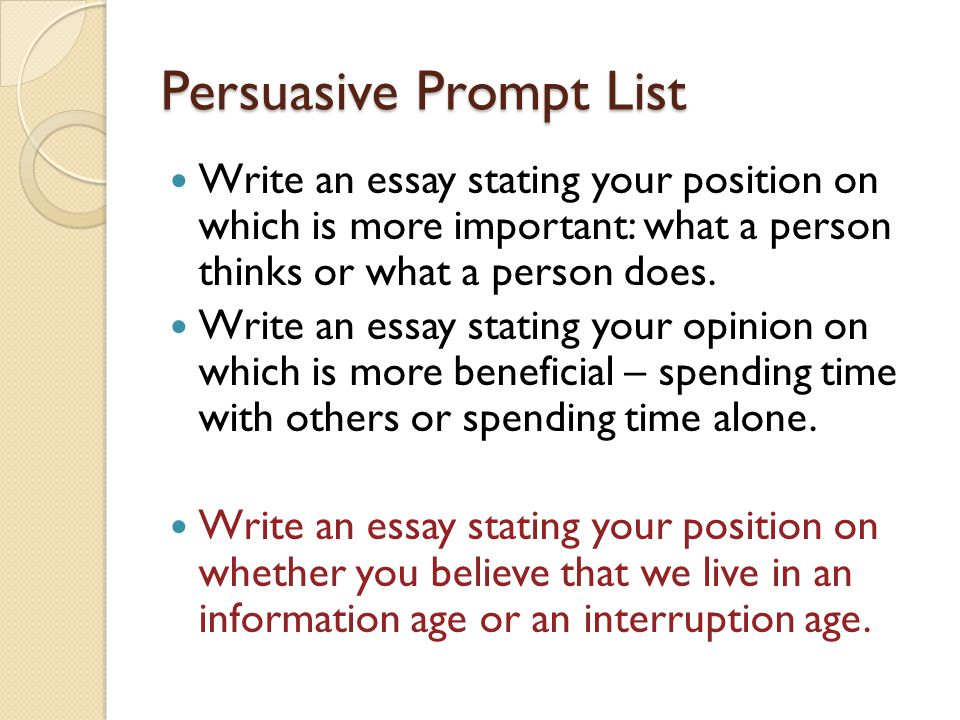 persuasive essay of music Writing a persuasive essay requires the writer's ability to convince the audience and make it accept the arguments of the essay as well as the conclusions it is important to learn how to write a persuasive essay in a way that will catch the reader's mind at once and make him share the point of view of the.