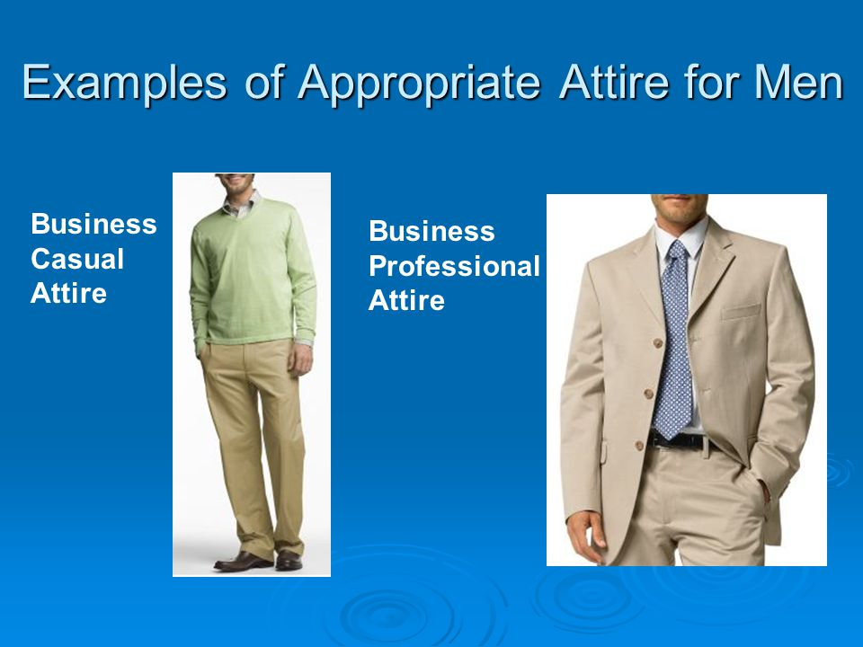 587b1ad8733 Business Casual Attire Business Professional Attire. Examples of  Appropriate Attire for Men