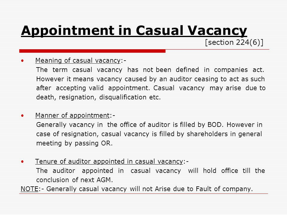 Appointment in Casual Vacancy [section 224(6)]