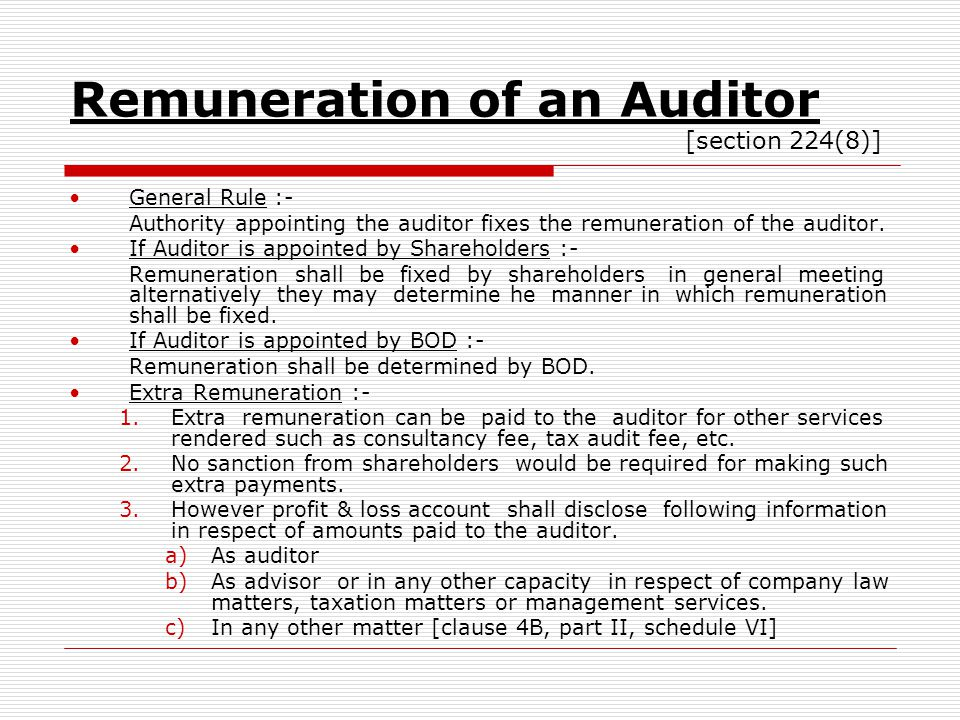 Remuneration of an Auditor [section 224(8)]