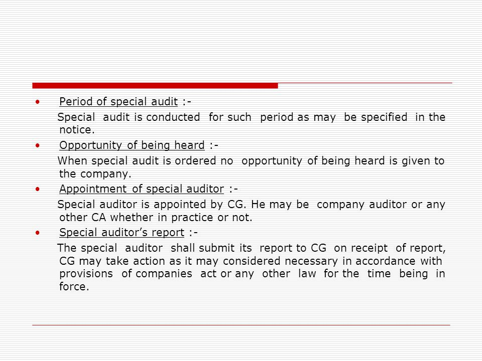Period of special audit :-