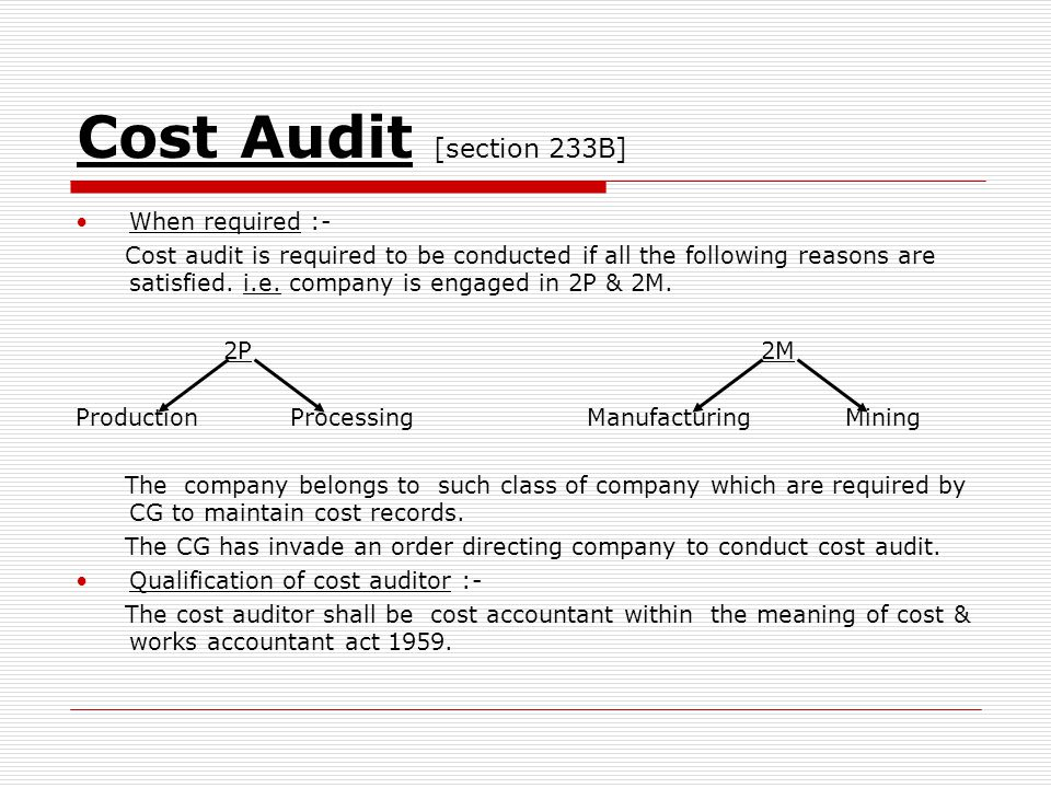 Cost Audit [section 233B] When required :-