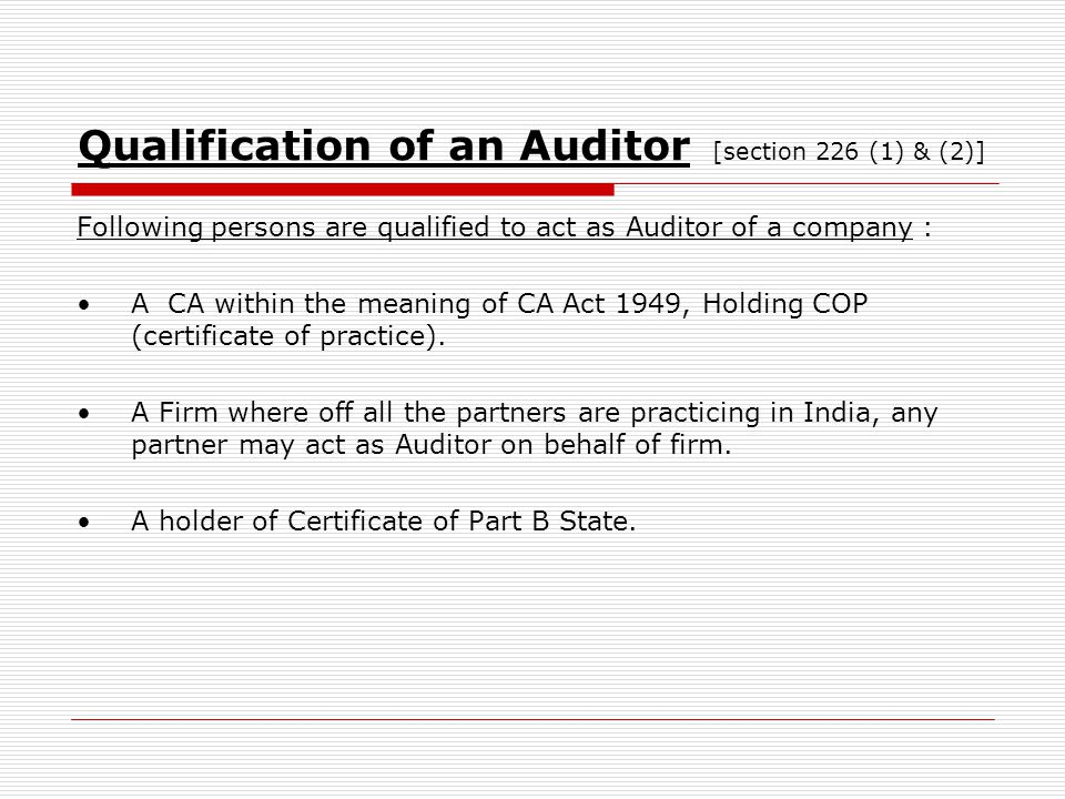 Qualification of an Auditor [section 226 (1) & (2)]