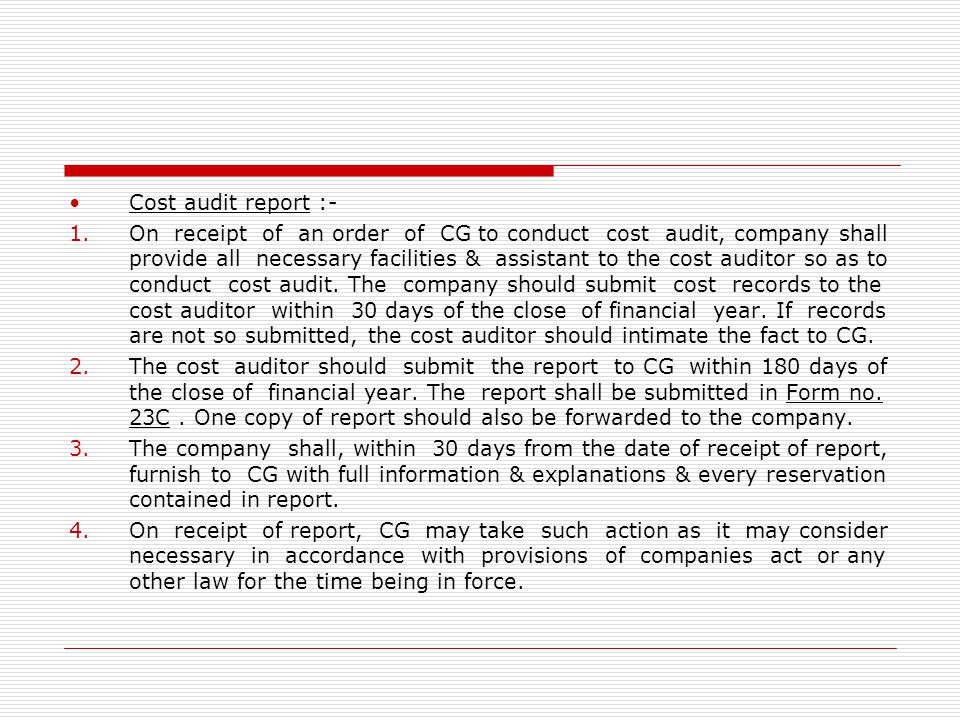 Cost audit report :-
