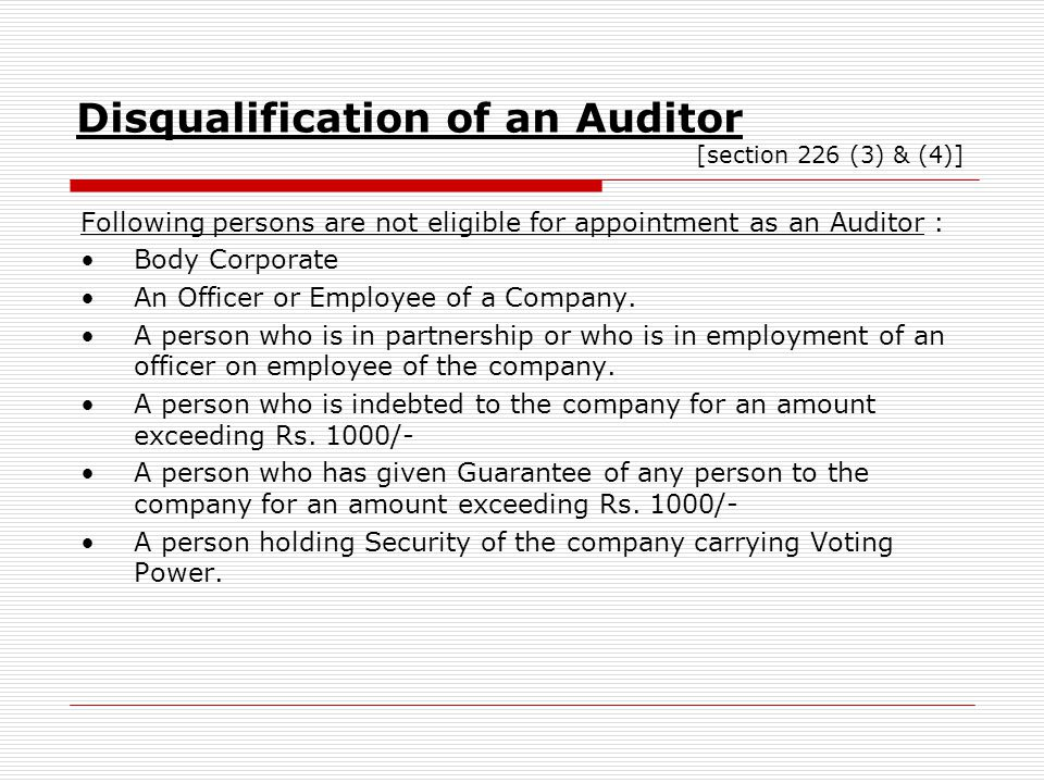 Disqualification of an Auditor [section 226 (3) & (4)]