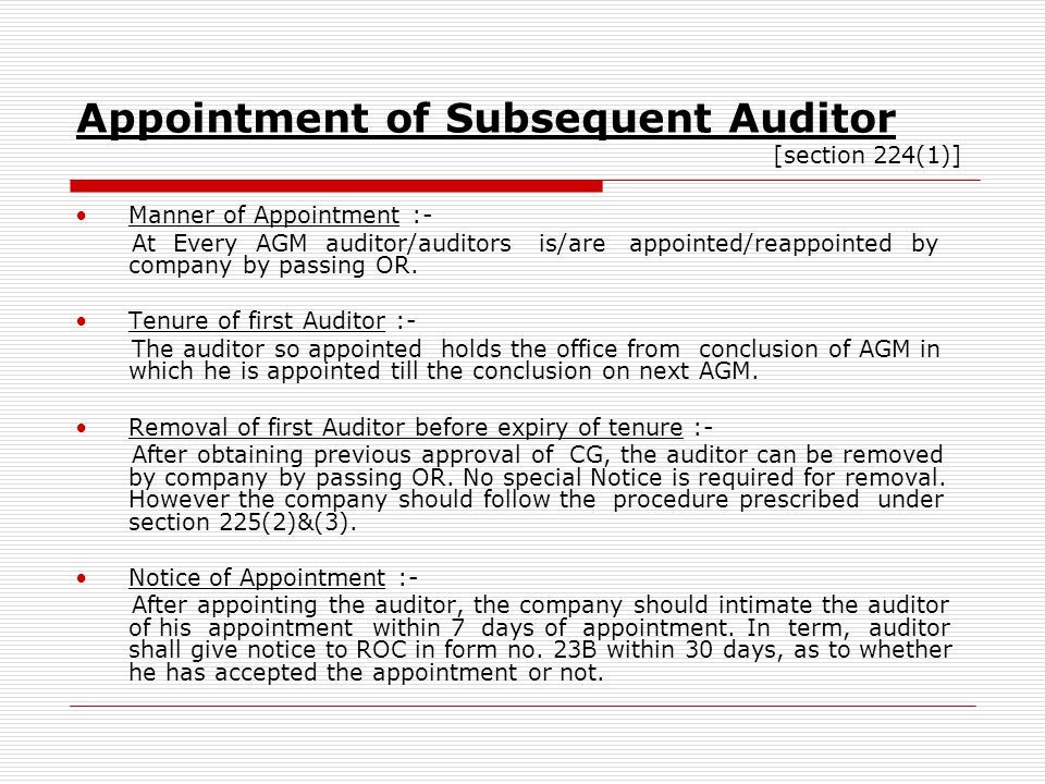 Appointment of Subsequent Auditor [section 224(1)]