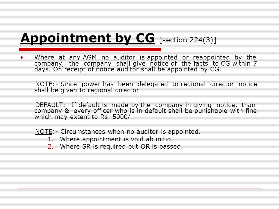 Appointment by CG [section 224(3)]
