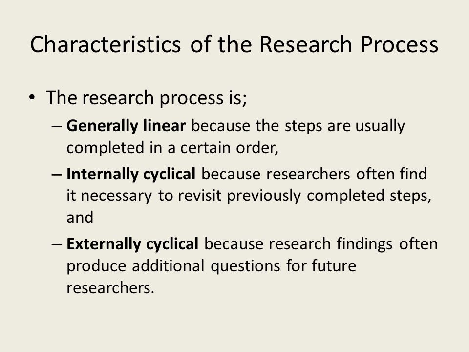 Characteristics of the Research Process