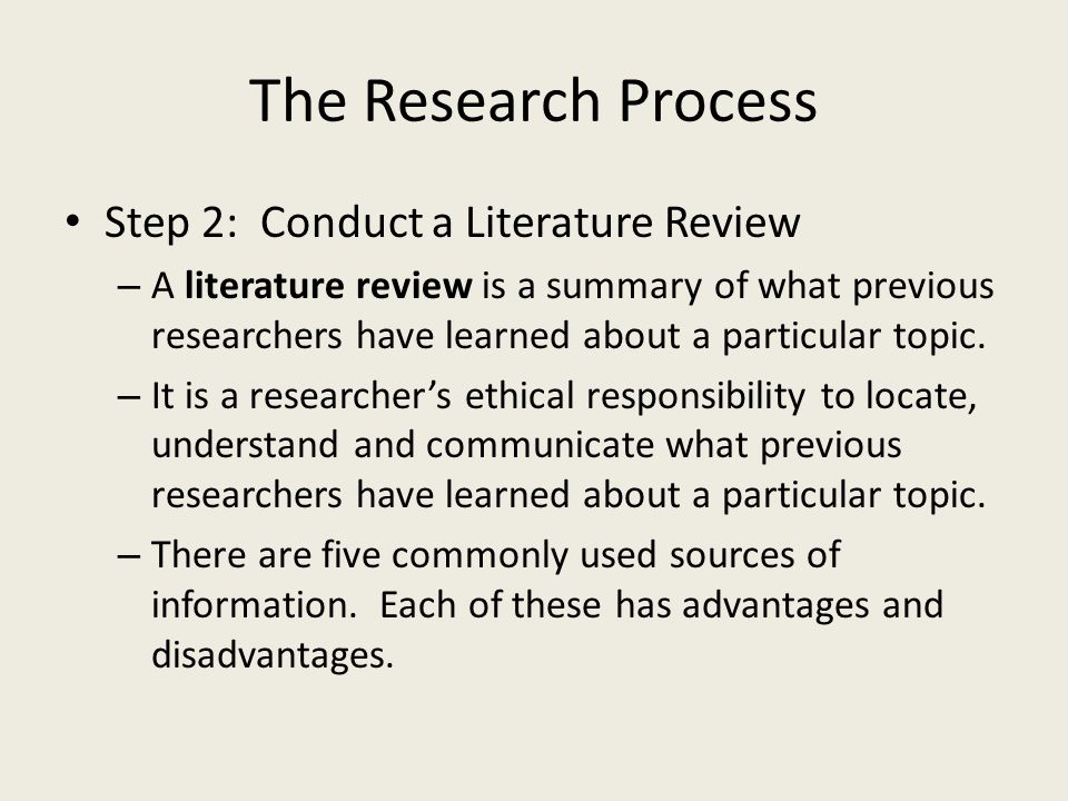 The Research Process Step 2: Conduct a Literature Review