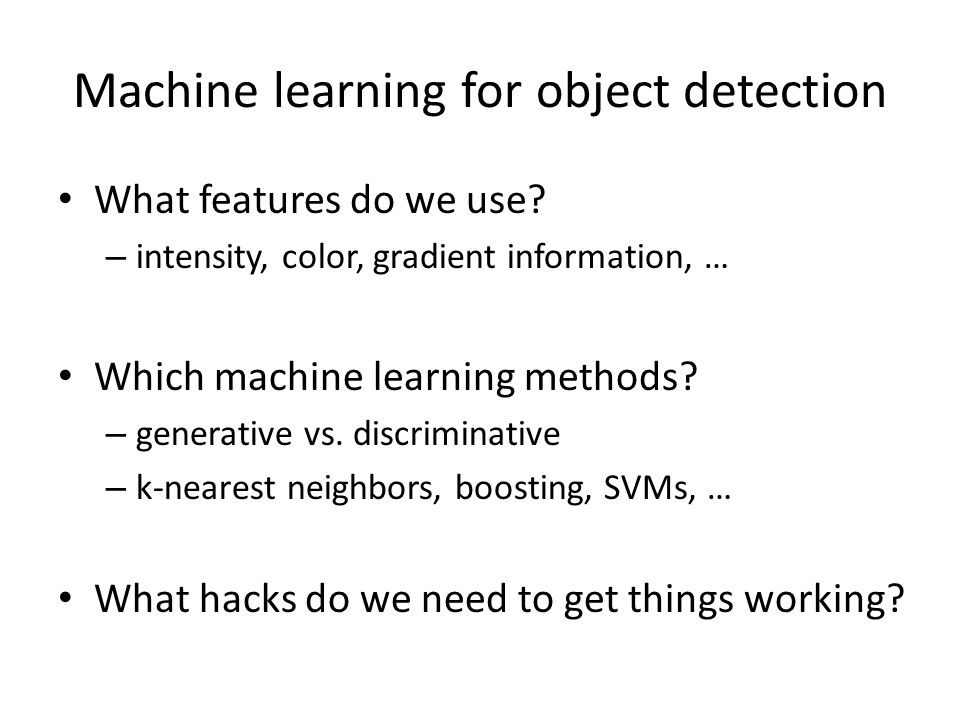 Machine learning for object detection