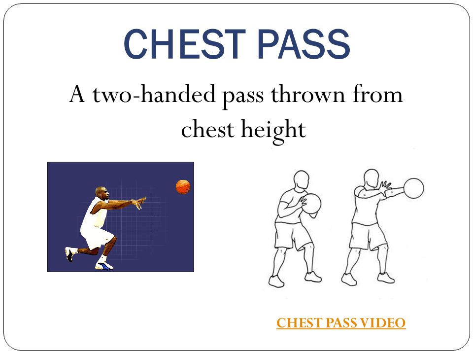 A two-handed pass thrown from chest height