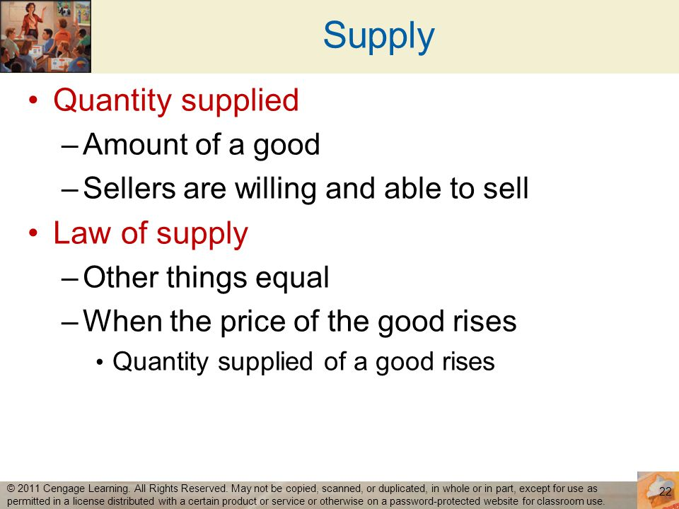 Supply Quantity supplied Law of supply Amount of a good