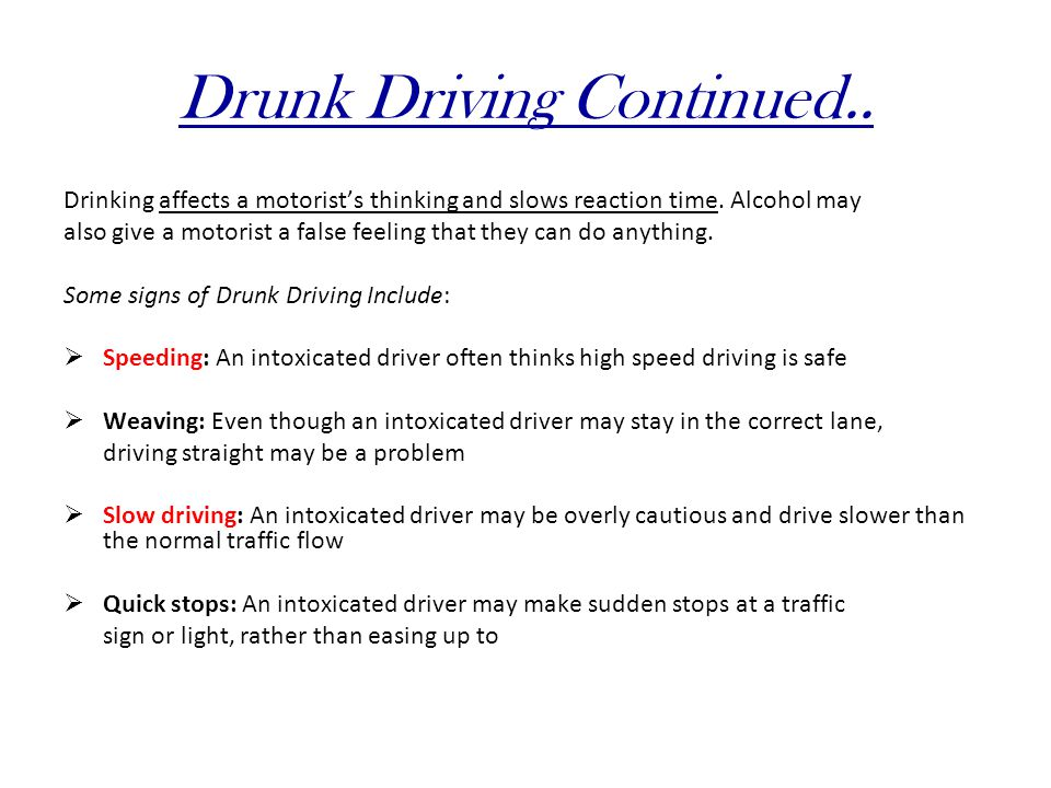 Drunk Driving Continued..