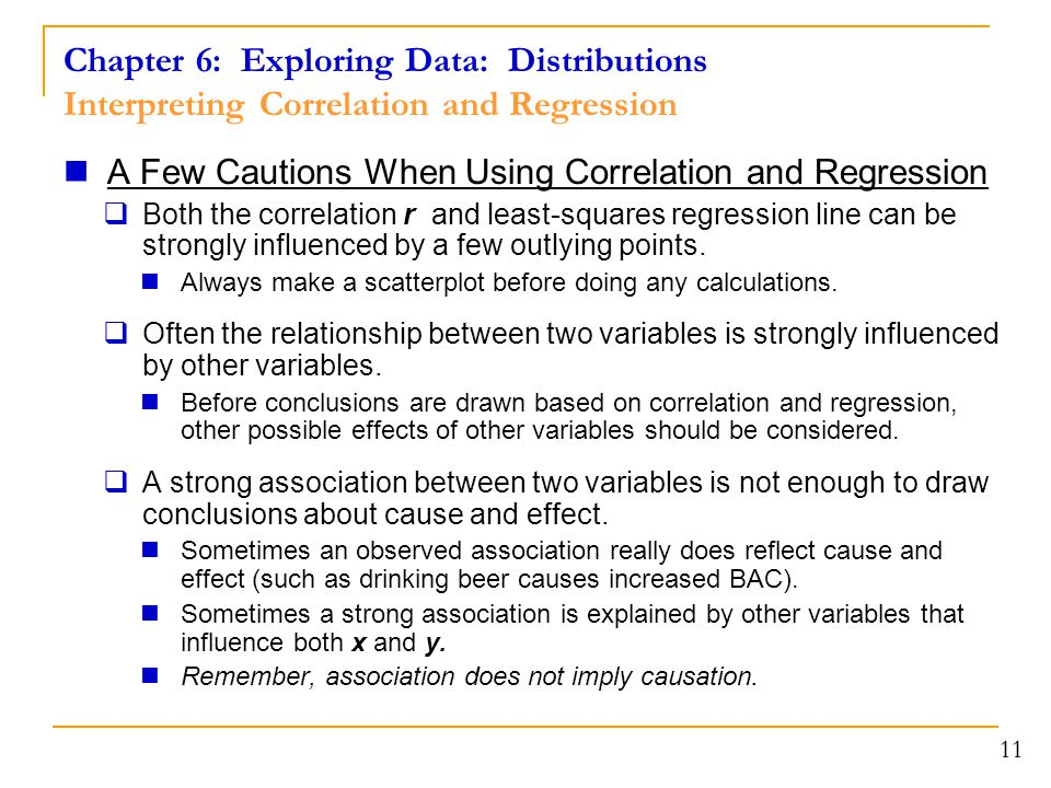Chapter 6: Exploring Data: Distributions Interpreting Correlation and Regression