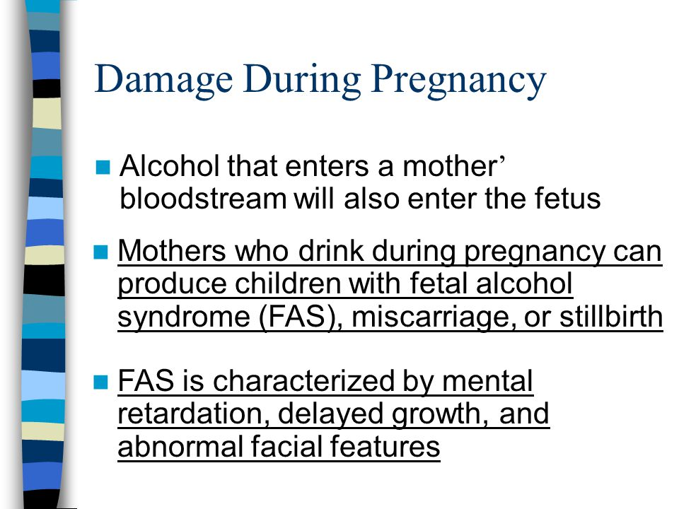 Damage During Pregnancy