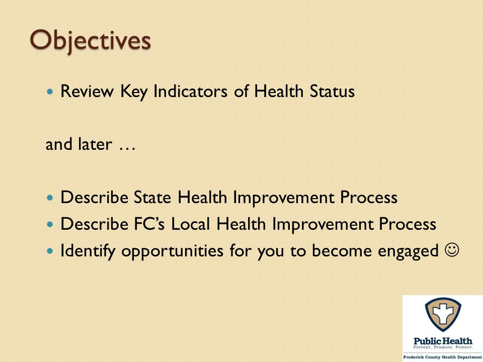 Objectives Review Key Indicators of Health Status and later …
