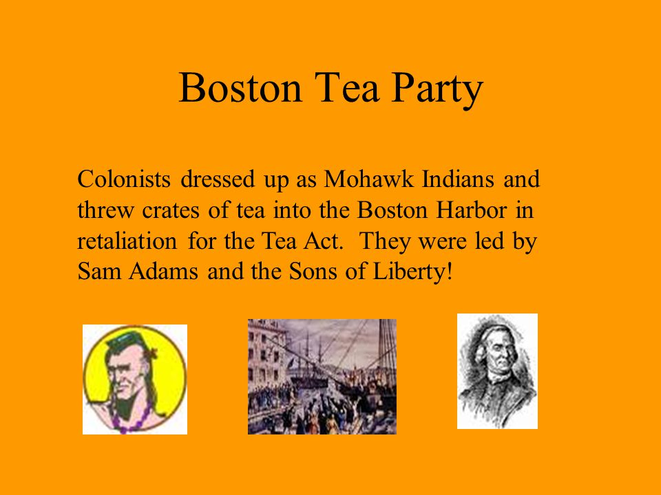 Boston Tea Party Colonists dressed up as Mohawk Indians and