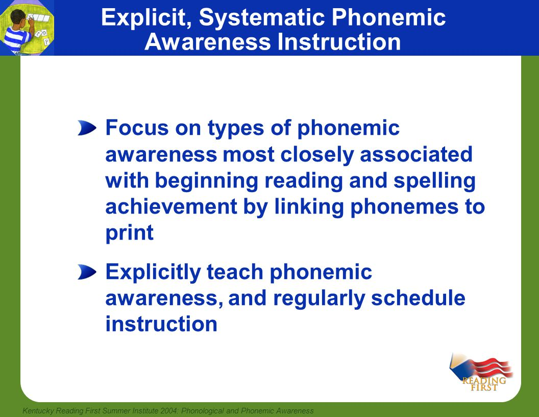 Explicit, Systematic Phonemic Awareness Instruction