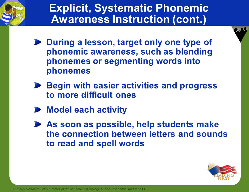 Explicit, Systematic Phonemic Awareness Instruction (cont.)