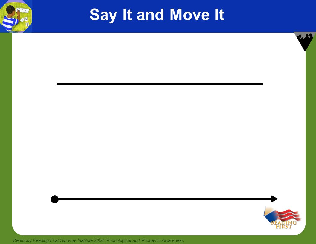 Say It and Move It