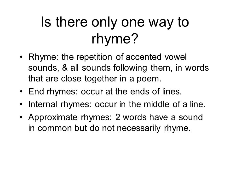 Is there only one way to rhyme