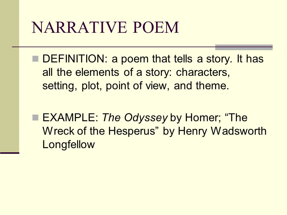 narrative poem Narrative poems are some of the oldest types of poems created if you want to learn how to write poetry, a narrative poem is a great place to start.